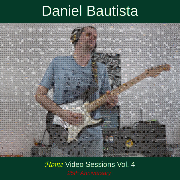 Daniel Bautista - Untamed Home Video Sessions Vol. 4 (25th Anniversary)