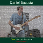 Daniel Bautista - Home Video Sessions Vol. 4 (25th Anniversary)