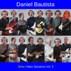 Daniel Bautista - Home Video Sessions Vol. 5 (25th Anniversary)