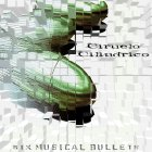 Six Musical Bullets